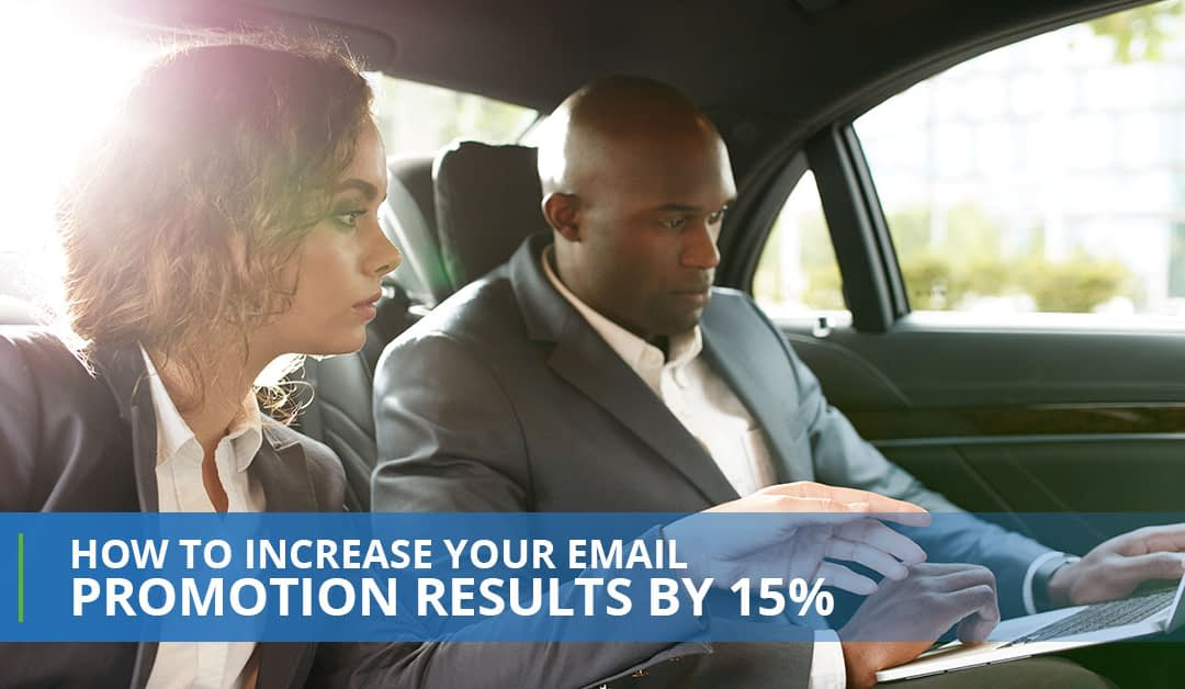 How to increase your email promotion results by 15 percent